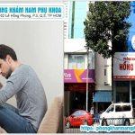 Đánh Giá Chất Lượng Phòng Khám Nam Khoa Hồng Phong HCM