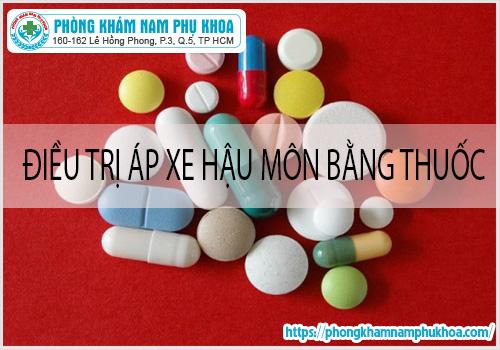 Cáchđiều trị apxehậu môn bằng thuốc