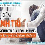 Điều Trị Bệnh Trĩ Tại Phòng Khám Đa Khoa Hồng Phong Quận 5